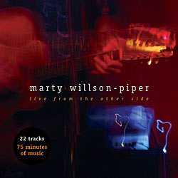 Live From The Other Side (2004) - Marty Willson-Piper